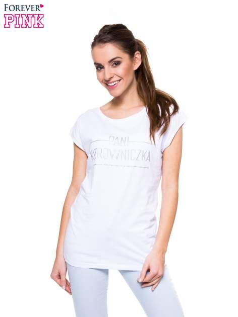 Biały t-shirt z nadrukiem PANI KIEROWNICZKA