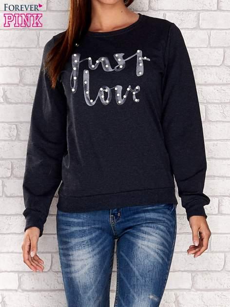 Szara bluza z napisem JUST LOVE i perełkami