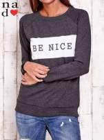 Ciemnoszara bluza z napisem BE NICE