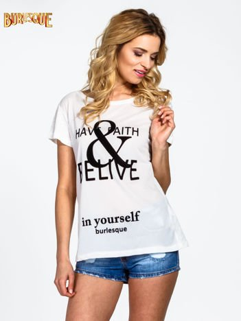 Ecru t-shirt z napisem HAVE FAITH & BELIVE IN YOURSELF