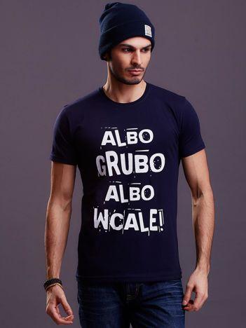 Granatowy t-shirt męski ALBO GRUBO ALBO WCALE