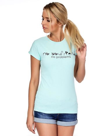 Miętowy t-shirt NO BOYFRIEND NO PROBLEMS