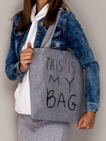 Szara torba materiałowa THIS IS MY BAG
