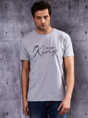 Szary t-shirt męski I'M HER KING z nadrukiem dla par