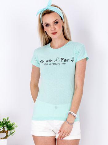 T-shirt miętowy NO BOYFRIEND NO PROBLEMS