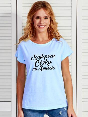 T-shirt niebieski NAJLEPSZA CÓRKA NA ŚWIECIE
