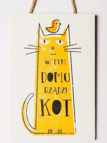 """Tabliczka zawieszka z sentencją duża 20 x 30 cm """"W tym domu rządzi kot"""""""