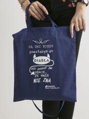 Ciemnoniebieska torba ekologiczna z zabawnym zdaniem