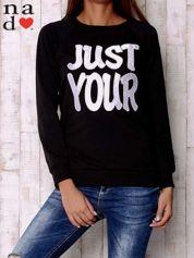 Czarna bluza z napisem JUST YOUR