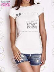 Ecru t-shirt z napisem STOP DREAMING START DOING