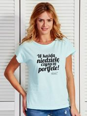 Miętowy t-shirt damski CZYSZCZĘ PORTFELE by Markus P