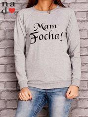 Szara bluza z napisem MAM FOCHA