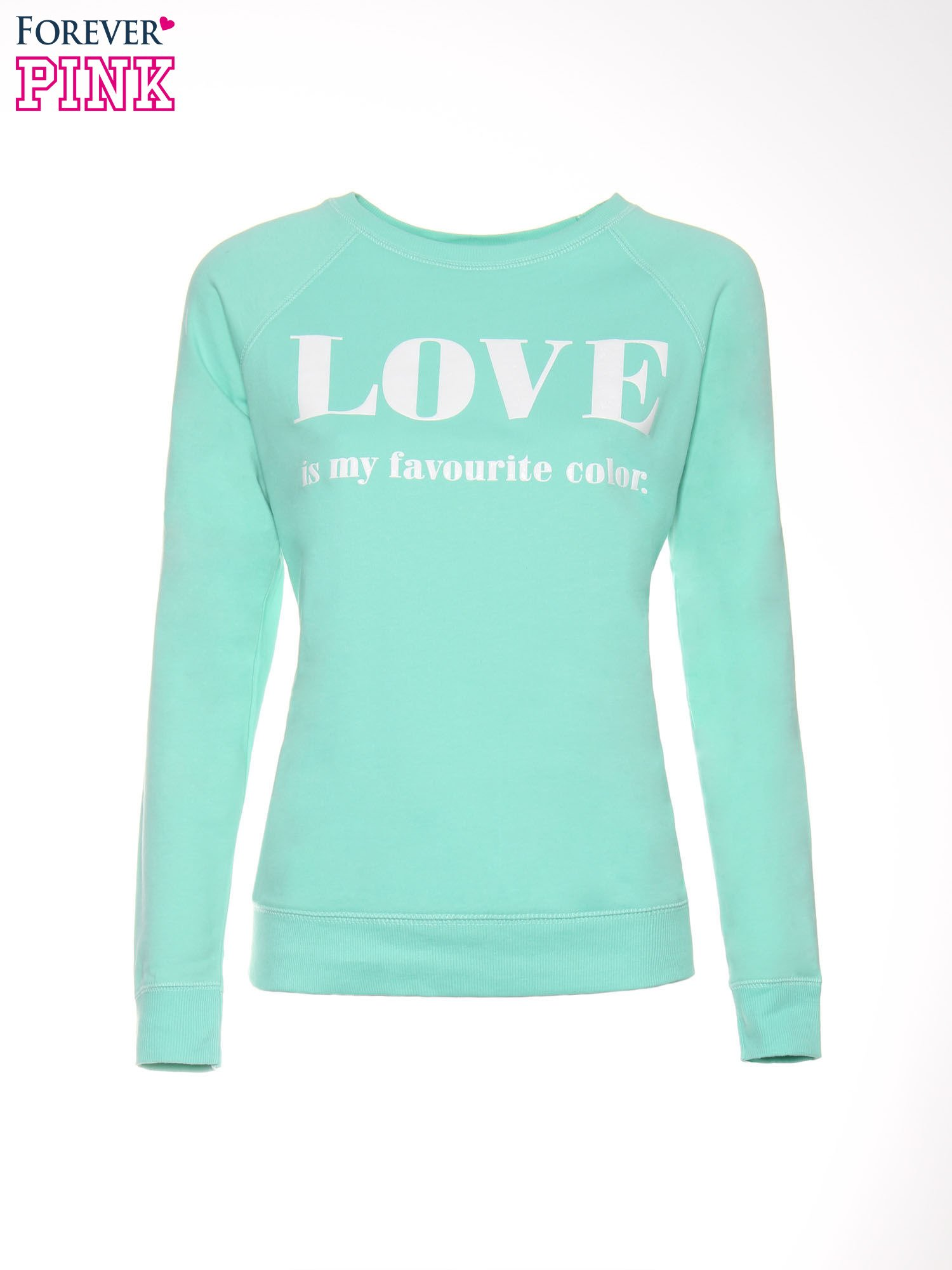 Jasnoturkusowa bluza z nadrukiem LOVE IS MY FAVOURITE COLOUR                                  zdj.                                  5