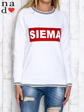 Biała bluza z napisem SIEMA
