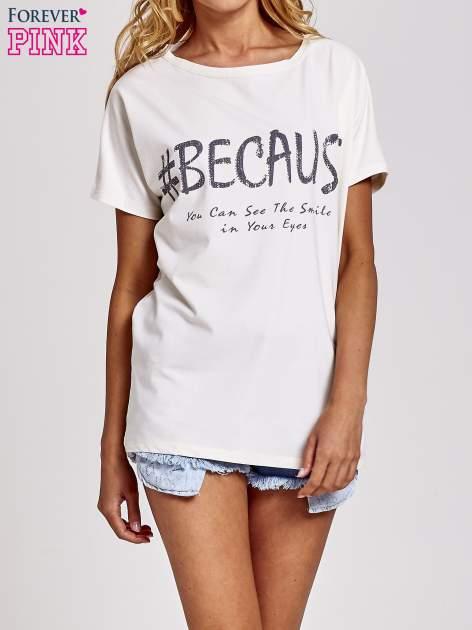 Biały t-shirt z hashtagiem #BECAUS                                  zdj.                                  1
