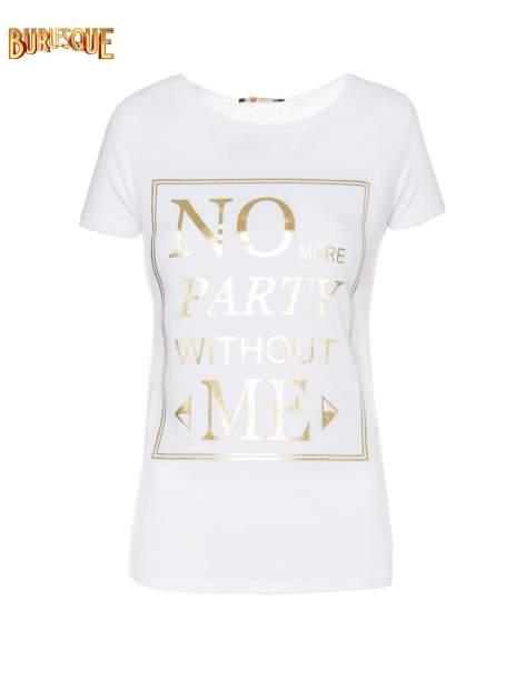 Biały t-shirt z napisem NO MORE PARTY WITHOUT ME                                  zdj.                                  7