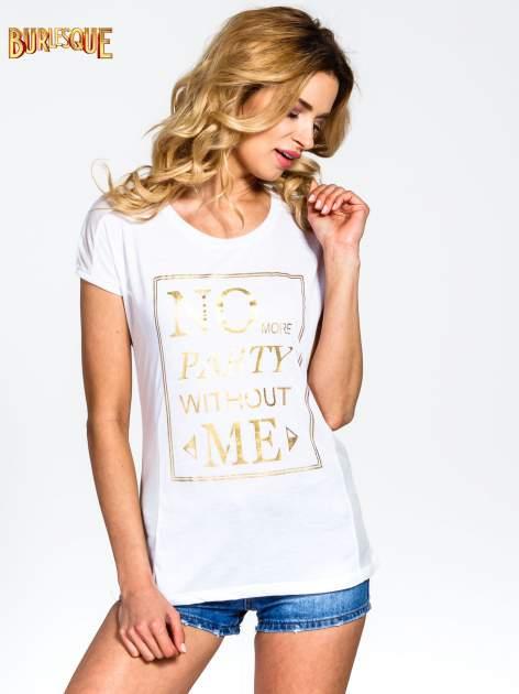 Biały t-shirt z napisem NO MORE PARTY WITHOUT ME                                  zdj.                                  1