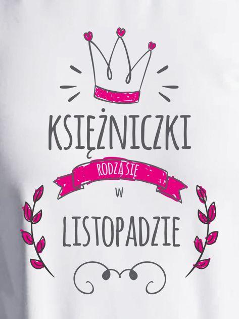 Bluza damska KSIĘŻNICZKI RODZĄ SIĘ W LISTOPADZIE ecru                              zdj.                              2