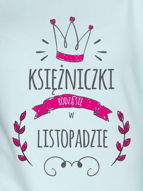Bluza damska KSIĘŻNICZKI RODZĄ SIĘ W LISTOPADZIE miętowa                              zdj.                              2