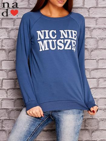 Ciemnoniebieska bluza z napisem NIC NIE MUSZĘ                                   zdj.                                  1