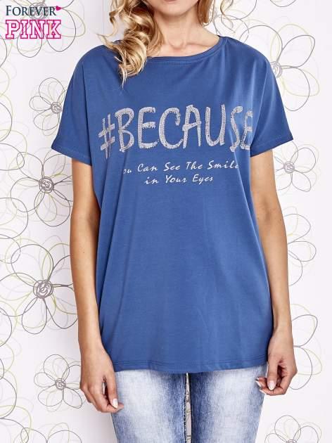 Ciemnoniebieski t-shirt z hashtagiem #BECAUSE                                  zdj.                                  1