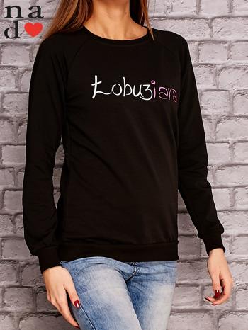 Czarna bluza z napisem ŁOBUZIARA                                  zdj.                                  3