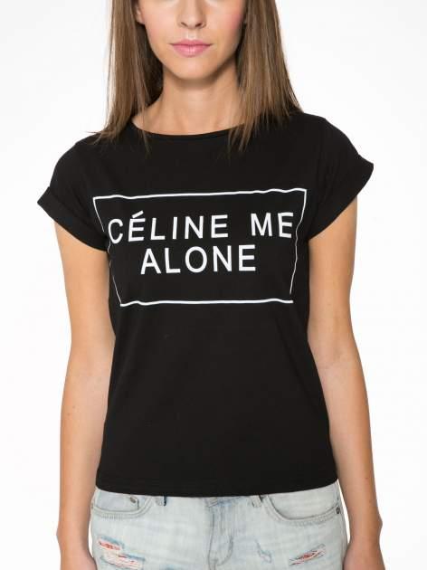 Czarny t-shirt z napisem CÉLINE ME ALONE                                  zdj.                                  6