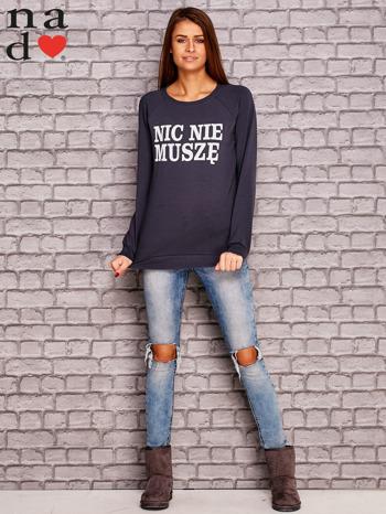 Grafitowa bluza z napisem NIC NIE MUSZĘ                                   zdj.                                  2