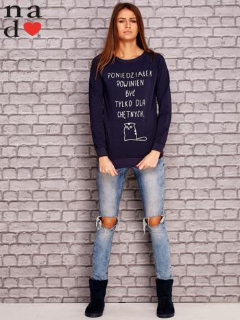 Granatowa bluza z napisem PONIEDZIAŁEK POWINIEN BYĆ TYLKO DLA CHĘTNYCH                                  zdj.                                  2