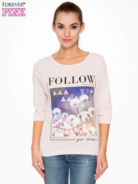 Jasnoróżowa bluzka z napisem FOLLOW YOUR DREAMS                                  zdj.                                  1