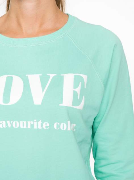 Jasnoturkusowa bluza z nadrukiem LOVE IS MY FAVOURITE COLOUR                                  zdj.                                  6