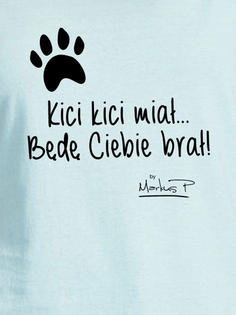 Miętowy t-shirt damski BĘDĘ CIEBIE BRAŁ by Markus P                              zdj.                              2