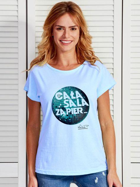 Niebieski t-shirt damski CAŁA SALA by Markus P                              zdj.                              1