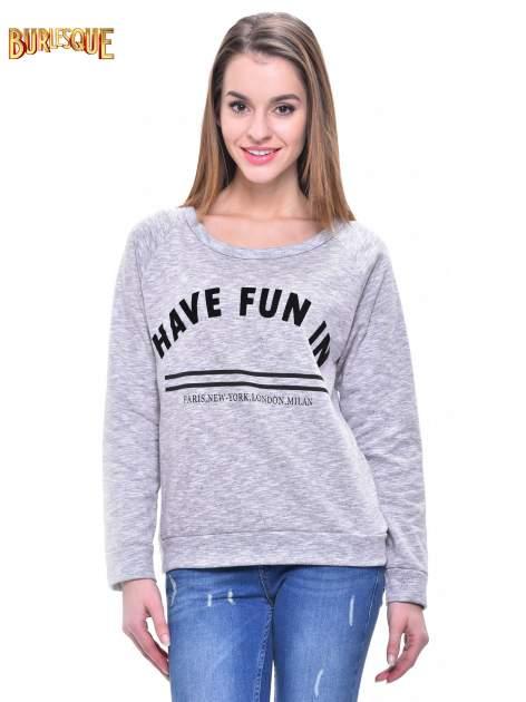 Szara melanżowa damska bluza z napisem HAVE FUN IN PARIS, NEW YORK, LONDON, MILAN                                  zdj.                                  1