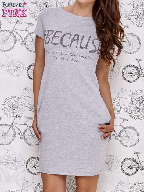 Szara sukienka dresowa z napisem BECAUSE                                  zdj.                                  1