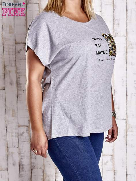 Szary t-shirt z napisem DON'T SAY MAYBE PLUS SIZE                                  zdj.                                  3