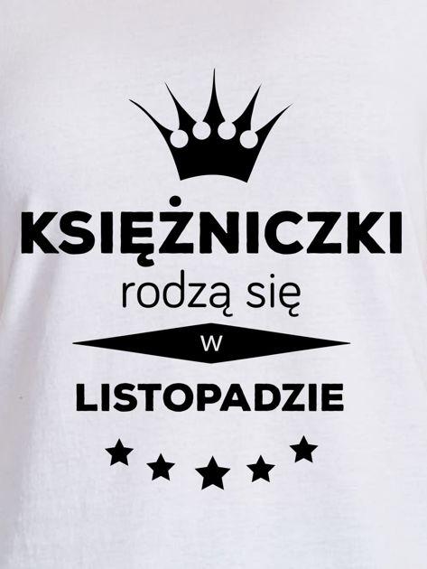 T-shirt damski KSIĘŻNICZKI RODZĄ SIĘ W LISTOPADZIE biały                              zdj.                              2