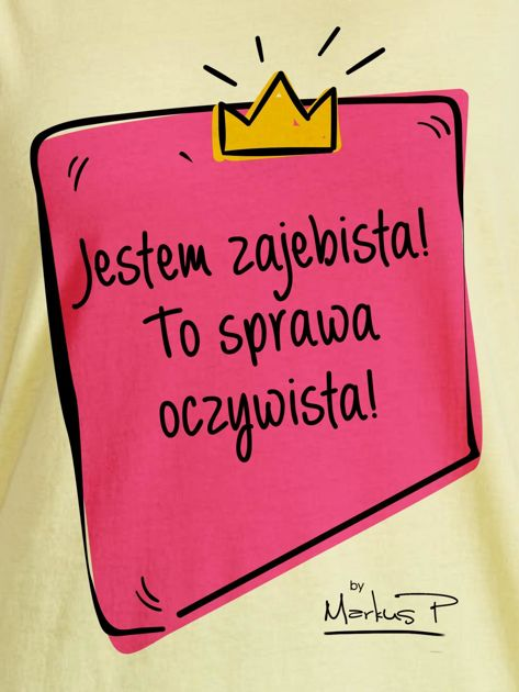 Żółty t-shirt damski JESTEM ZAJEBISTA! by Markus P                                  zdj.                                  2