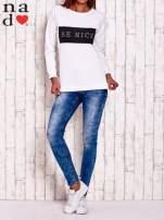 Biała bluza z napisem BE NICE