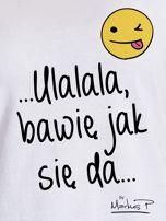 Biały t-shirt damski BAWIĘ JAK SIĘ DA by Markus P                                  zdj.                                  2
