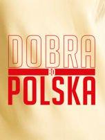Bluza damska patriotyczna nadruk DOBRA BO POLSKA żółta                                  zdj.                                  2