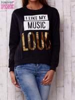 Ciemnoszara bluza z napisem I LIKE MY MUSIC LOUD                                  zdj.                                  1