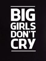 Czarny t-shirt damski BIG GIRLS DON'T CRY                                  zdj.                                  2