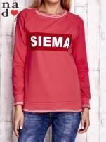 Czerwona bluza z napisem SIEMA                                  zdj.                                  1