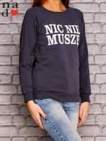 Grafitowa bluza z napisem NIC NIE MUSZĘ                                   zdj.                                  3