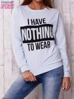 Jasnoniebieska bluza z napisem I HAVE NOTHING TO WEAR                                  zdj.                                  1