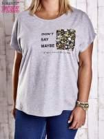 Szary t-shirt z napisem DON'T SAY MAYBE PLUS SIZE                                  zdj.                                  1